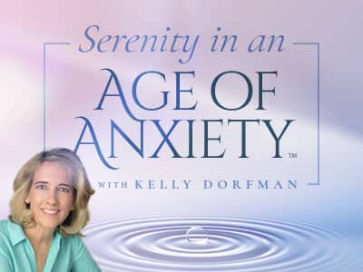 Serenity in an Age of Anxiety