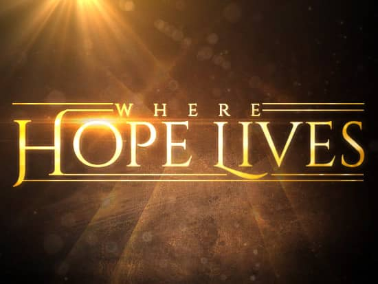 Where Hope Lives