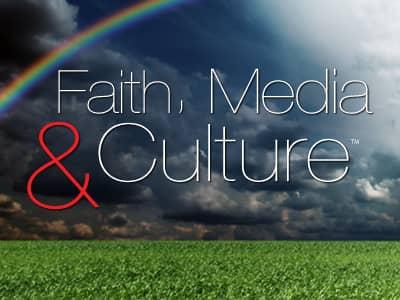 Faith, Media, & Culture