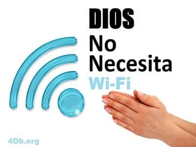 Dios no necesita wifi. DiosEsBueno.org