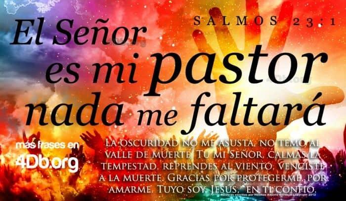 el senor es mi pastor  salmo 23