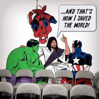 Jesus true super hero, Jesus super powers, Jesus saved the whole world
