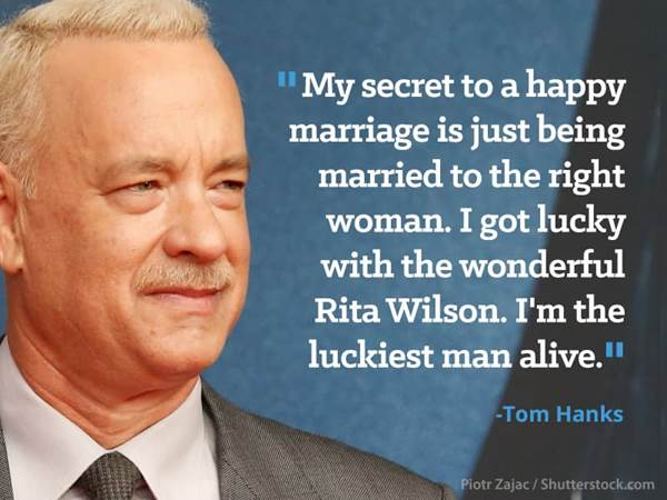 Famous Tom Hanks Movie Quotes: 10 Celebrity Quotes From Men Who Adore Their Wives