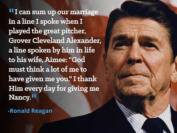 60 Celebrity Quotes From Men Who Adore Their Wives Ronald Reagan Simple Ronald Reagan Love Quotes