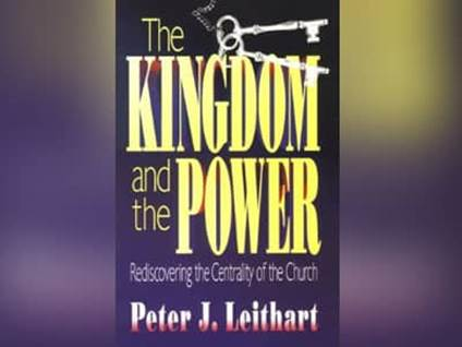 10 books every Christian should read, Kingdom and the Power, author Peter Leithart