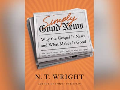 10 books every Christian should read, the Good News and author N.T. Wright