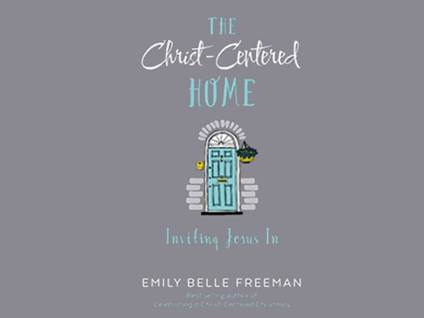 The Christ Centered Home Book