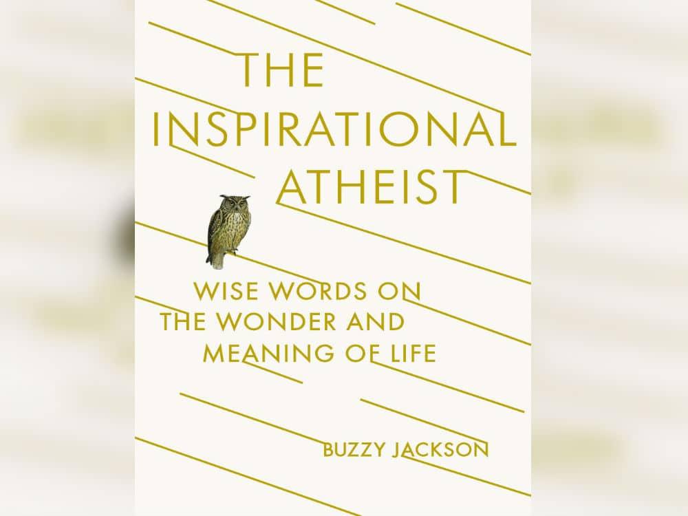 Inspirational Atheist Book