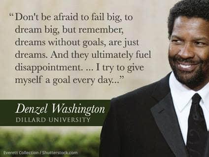 Denzel Washingron Graduation Speech Quote