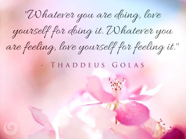 Love Yourself Quotes Simple 48 Quotes On Loving Yourself Love Yourself For Feeling Beliefnet