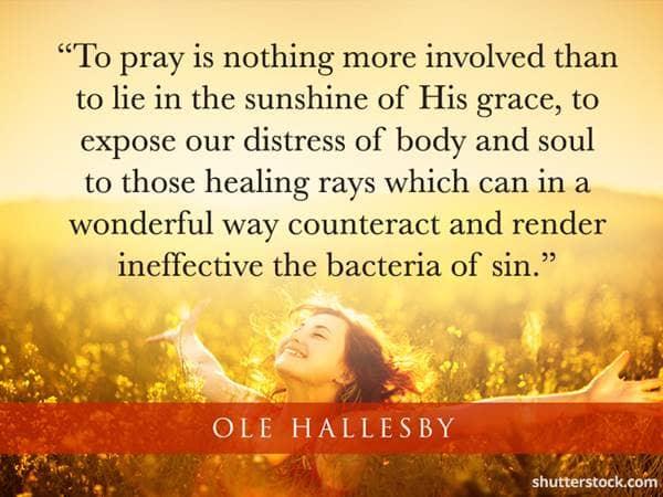 Prayer Quotes To Help Overcome Sickness Beliefnet The Sunshine