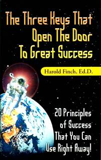 Three Keys That Open the Door to Great Success, Dr. Harold Finch