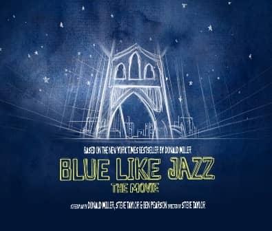 Blue Like Jazz: The Movie
