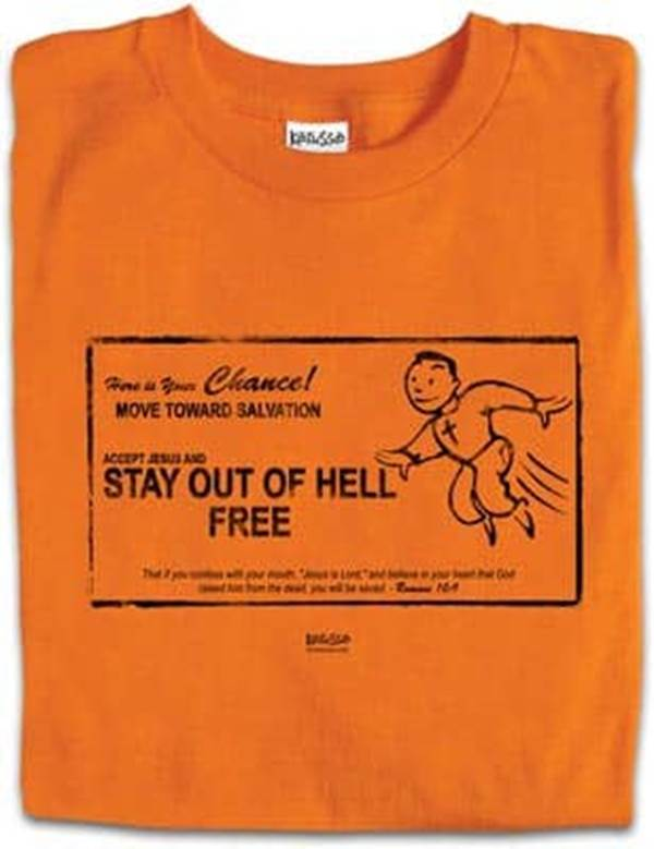 e4d0d24ab Christian T-shirts - Stay Out of Hell - Beliefnet