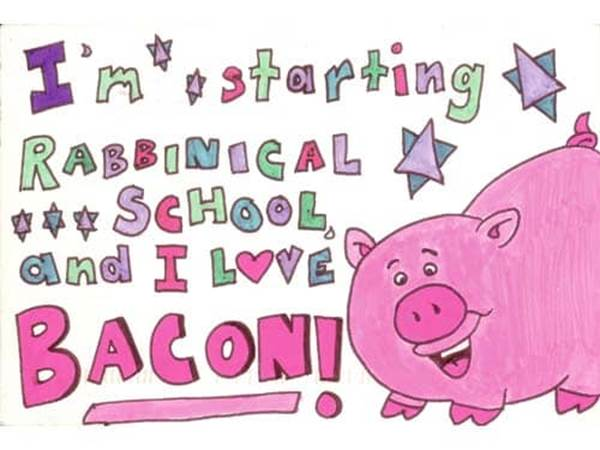 I'm Starting Rabbinical School and I Love Bacon!