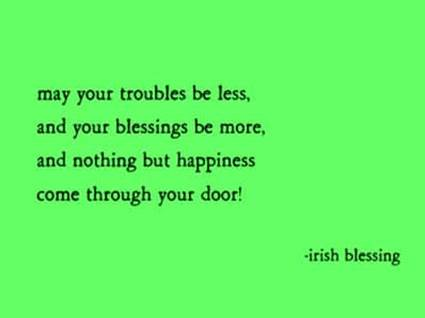 When Is Saint Patrick's Day Inspirational Irish Blessings St Best Favorite Positive Quotes