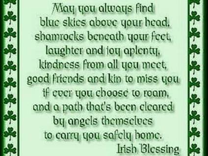 When Is Saint Patricks Day Inspirational Irish Blessings St Quotes Who Patrick Celebrates