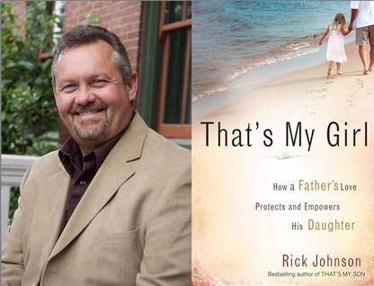 rick johnson author, rick johnson, that's my girl book