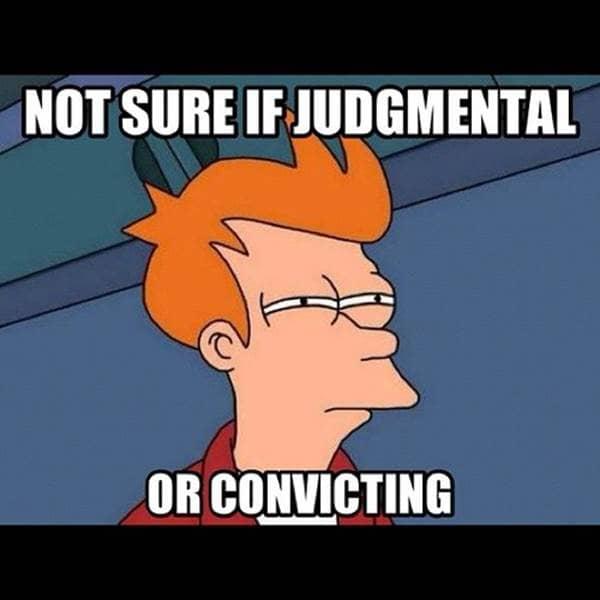 Funny Christian Memes - Judge Not - Beliefnet | 600 x 600 jpeg 26kB