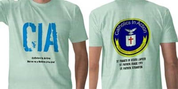 CIA Catholics in Action Catholic tshirt
