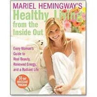 Mariel Hemingways Healthy Living Book