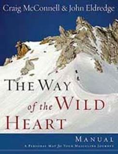 Way of the Wild at Heart Workbook grow spiritually and personally