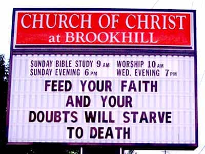 Feed Your Faith, Starve Your Doubts