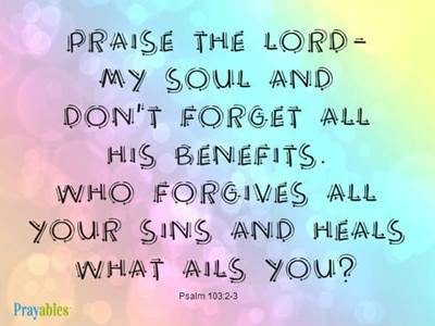 Prayables Bible Verses About Healing Praise The Lord
