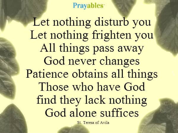 Image result for st teresa prayer let nothing disturb you