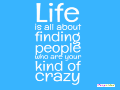 Prayables Life Quotes Inspiration Life Is All About Finding Custom Life Quotes Inspiration