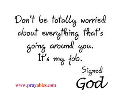 Don T Worry Quotes Awesome Prayables Funny Inspirational Quotes Don't Worry Beliefnet