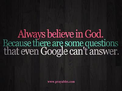 Prayables Quotes About God God Quotes Always Believe In God