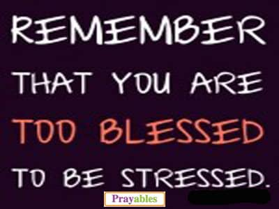 Blessing Quotes Fascinating Prayables Blessing Quotes Blessings Blessed Not Stressed