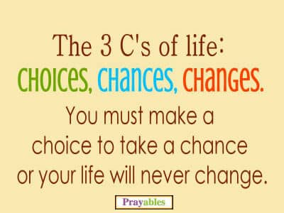Prayables Life Quotes Inspiration The 3 C S Of Life Beliefnet